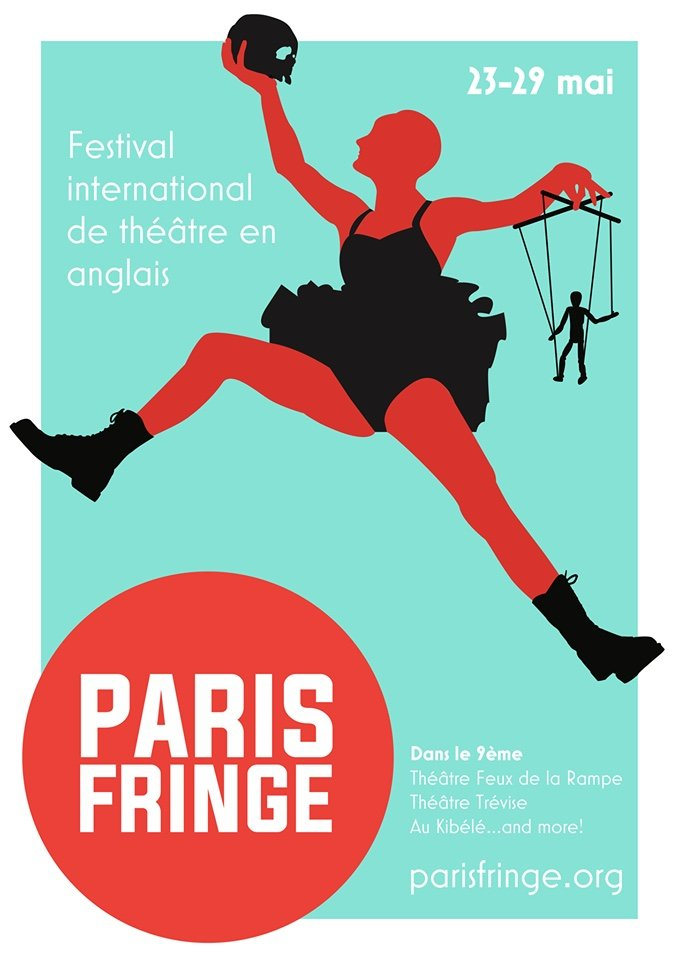poster for Paris Fringe Festival 23-29 may at several venues